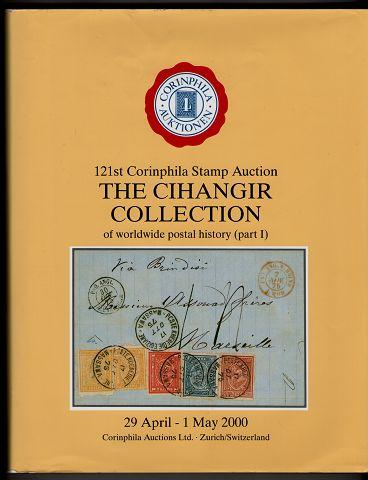 Corinphila Auctions Ltd.: The Cihangir Collection of worldwide postal history (part I) 121st Corinphila Stamp Auction.
