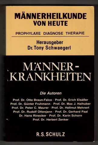 Männerkrankheiten : Männerheilkunde von heute.
