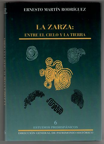 Rodriguez, Ernesto Martín: La zarza : Entre el cielo y la tierra.