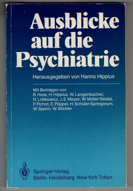 Ausblicke auf die Psychiatrie.