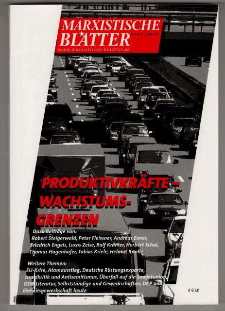 Marxistische Blätter. Heft 4-2011 - Produktivkräfte - Wachstumsgrenzen.