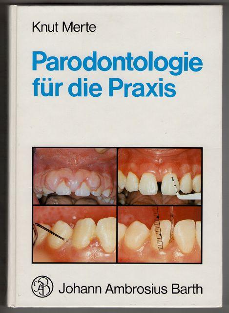 Parodontologie für die Praxis : mit 11 Tabellen.