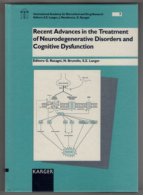 Recent Advances in the Treatment of Neurodegenerative Disorders and Cognitive Dysfunction : Collegium Internationale Neuro-Psychopharmacologicum president
