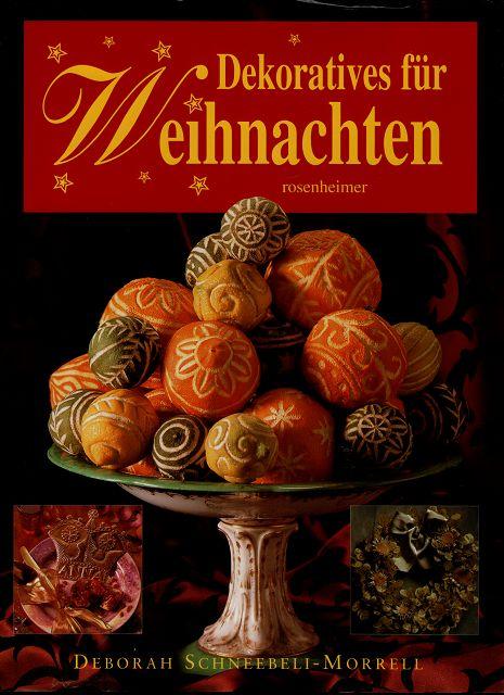 Dekoratives für Weihnachten : 25 festliche Designs step by step.