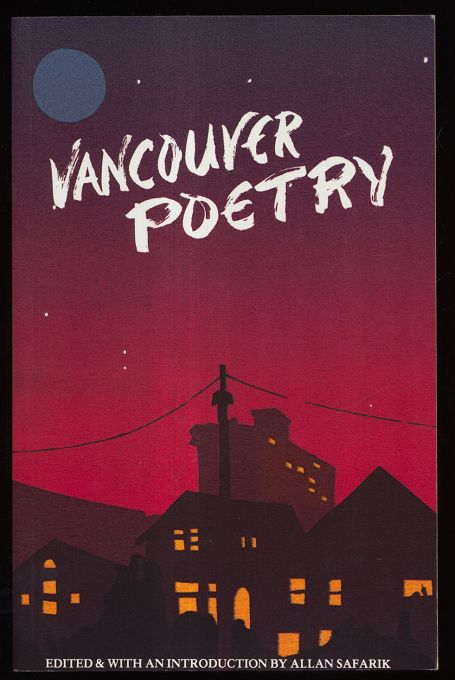 Safarik, Allan: Vancouver Poetry / ed. and with an introd. by Allan Safarik.