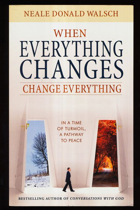 When Everything Changes, Change Everything.