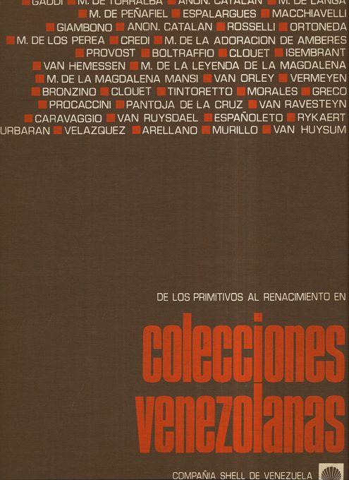 De los primitivos al renacimiento en colecciones Venezolanas.