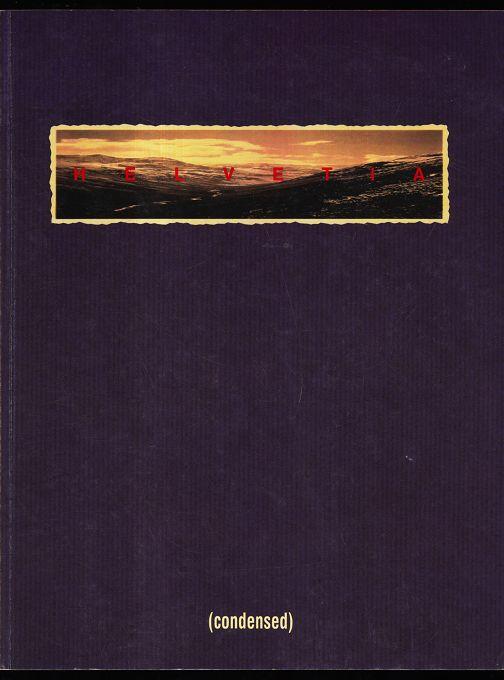 Helvetia (condensed) : Fotokunst aus der Schweiz ; Künstlerwerkstatt, Lothringerstrasse 13, vom 11. September bis 4. Oktober 1992 [Ruedi C. Bechtler ...]. Foto e.V., Forum für Zeitgenössische Fotografie