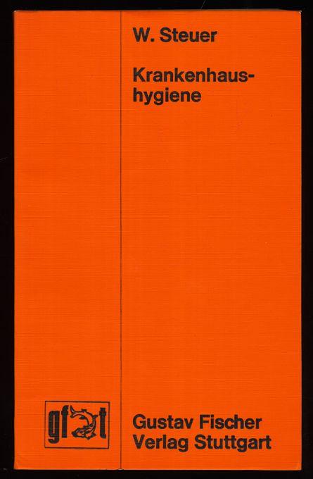 Krankenhaushygiene : Erkennung, Verhütung, Bekämpfung von Krankenhausinfektionen.