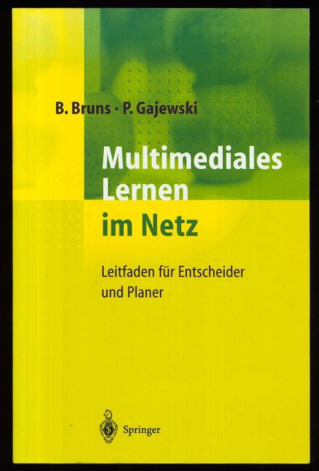 Multimediales Lernen im Netz : Leitfaden für Entscheider und Planer.