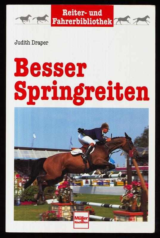 Besser Springreiten. Reiter- und Fahrerbibliothek.