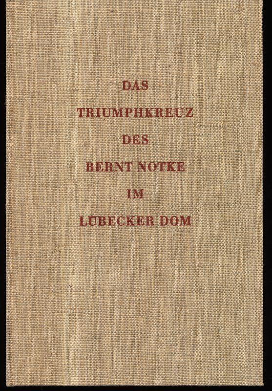Das Triumphkreuz des Bernt Notke im Lübecker Dom.