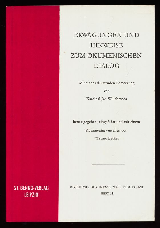 Erwägungen und Hinweise zum ökumenischen Dialog / Sekretariat für die Förderung der Einheit der Christen.