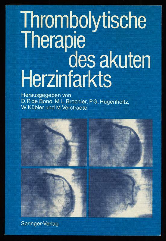 Thrombolytische Therapie des akuten Herzinfarkts.
