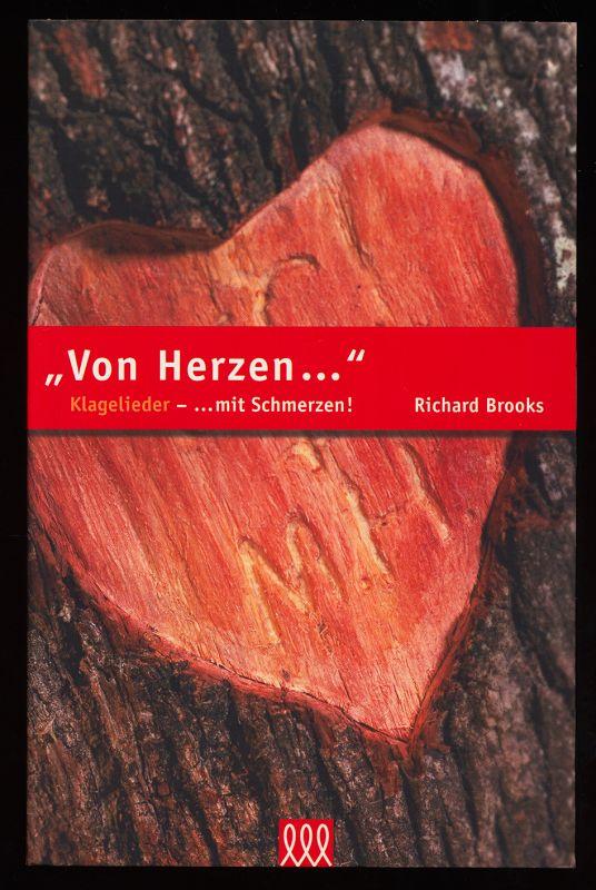 """""""Von Herzen ..."""" : Klagelieder - ... mit Schmerzen!"""