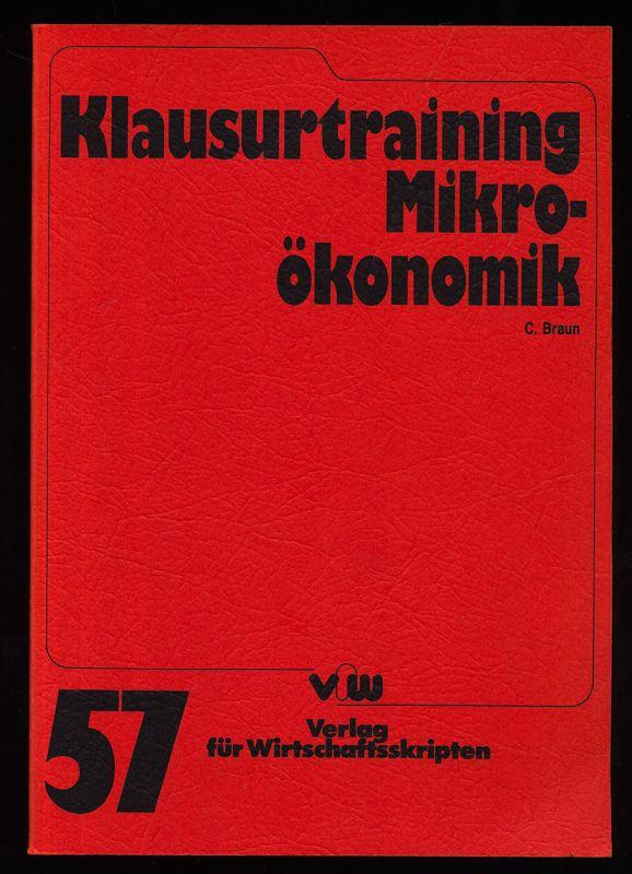 Klausurtraining Mikroökonomik. 1. Aufl.,