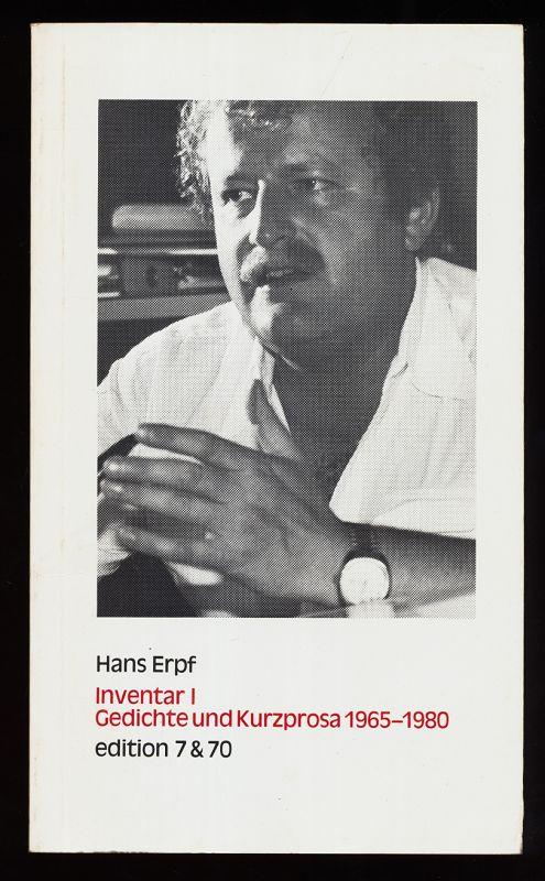Inventar I : Gedichte und Kurzprosa 1965 - 1980 / mit e. Nachwort von Ingo Cesaro.