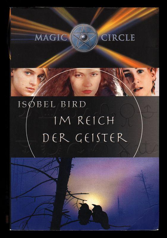 Im Reich der Geister. Magic Circle Band 9.