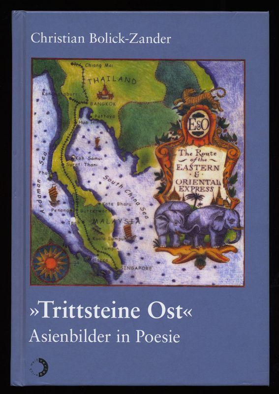 """""""Trittsteine Ost"""" : Asienbilder in Poesie. 3. unveränd., Aufl.,"""