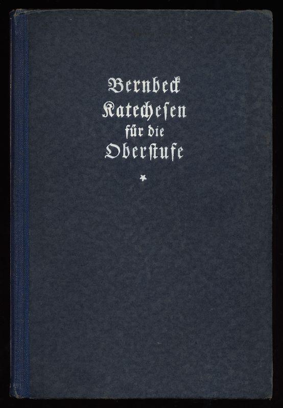 Katechesen für die Oberstufe nach dem deutschen Einheitskatechismus, III. Hauptstück mit einem Anhang von Beispielen und Gedichten 4. Aufl., 11.-12. Tsd.,