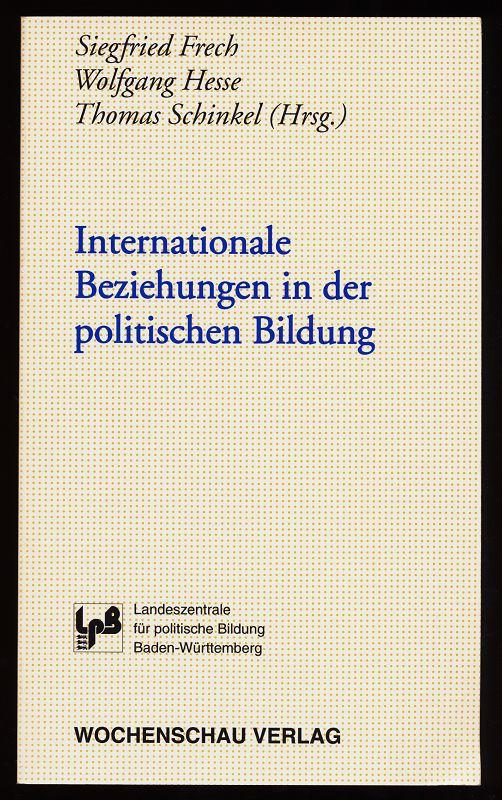 Internationale Beziehungen in der politischen Bildung.