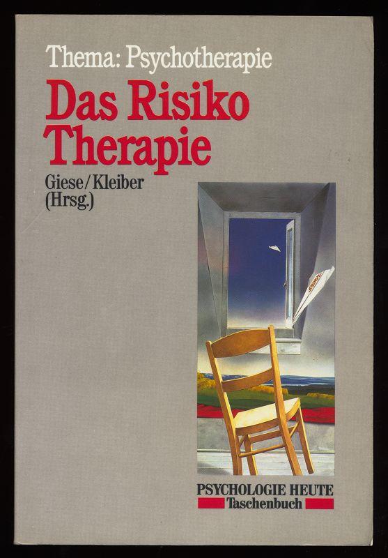 Das Risiko Therapie : Thema: Psychotherapie.