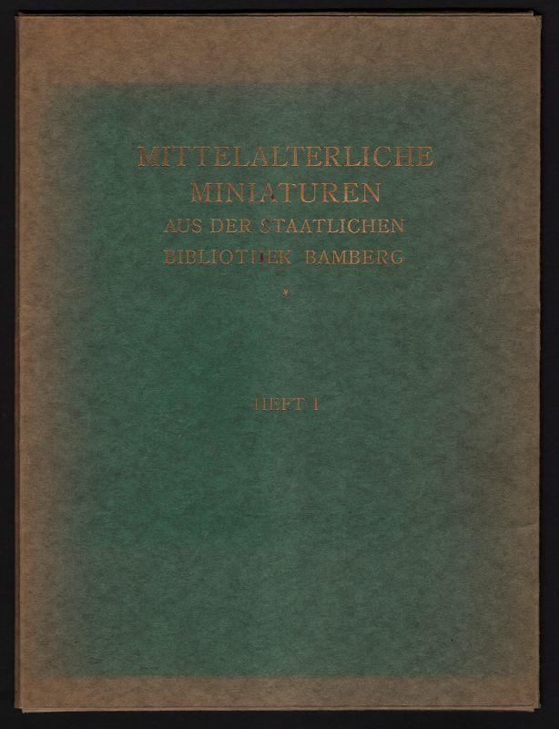Mittelalterliche Miniaturen aus der Staatlichen Bibliothek Bamberg Heft 1 : Reichenauer Schule I. (Msc. Bibl. 76: Iaias. - Bibl. 22: Hohes Lied. Daniel)