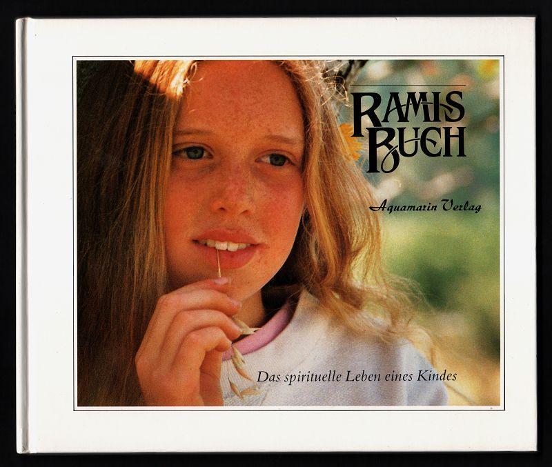 Ramis Buch. Das spirituelle Leben eines Kindes. 1. Aufl.,