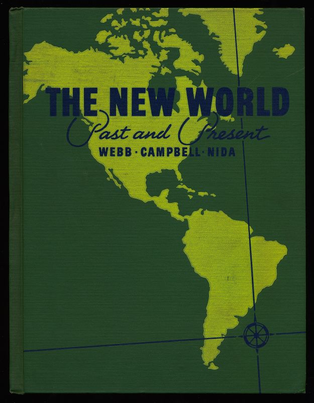 The new World. Past and Present. A Unified Course in History and Geography for Elementary Schools.