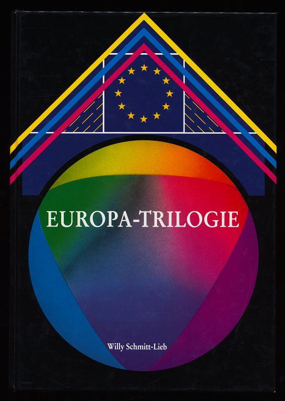 """Europa-Trilogie. Band 1: """"Madonna und Europa"""" Blick aufwärts, vorwärts und zurück. Geisteswissenschaften: Leitsterne für Naturwissenschaften und Volkswirtschaft. Vom Urbild als Vorbild zum Sinnbild Europas."""