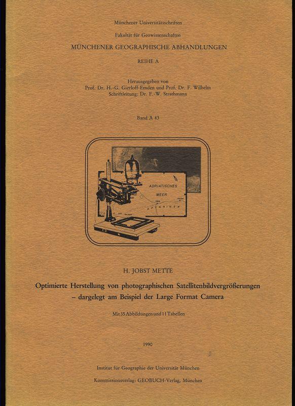 Optimierte Herstellung von photographischen Satellitenbildvergrösserungen, dargelegt am Beispiel der Large Format Camera. Reihe A , Band A 43
