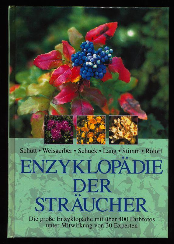 Enzyklopädie der Sträucher. Sonderausg.,