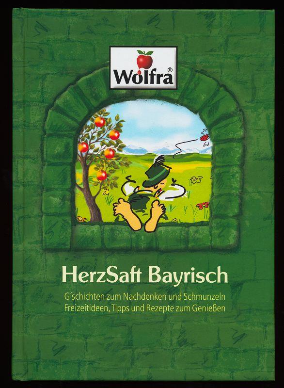 Pfaller, Manfred und Joachim Dusemond: HerzSaft Bayrisch : G'schichten (Gschichten) zum Nachdenken und Schmunzeln, Freizeitideen, Tipps und Rezepte zum Genießen.