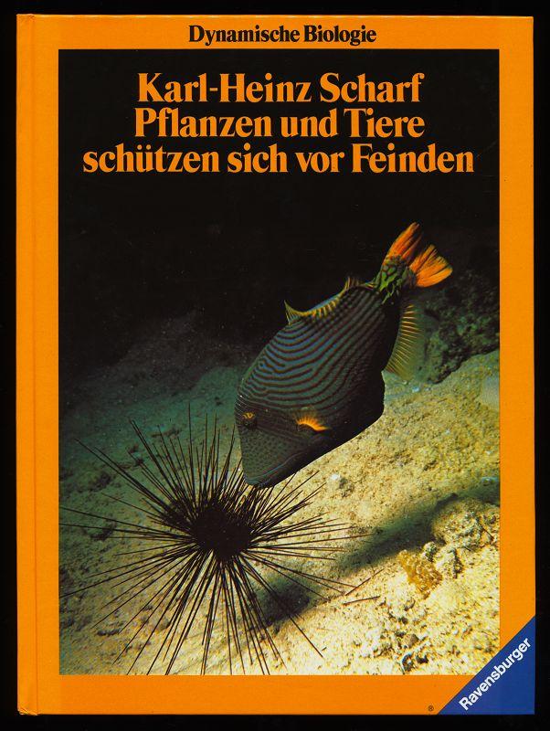 Pflanzen und Tiere schützen sich vor Feinden. Reihe: Dynamische Biologie (Band 5) 2. Aufl.,