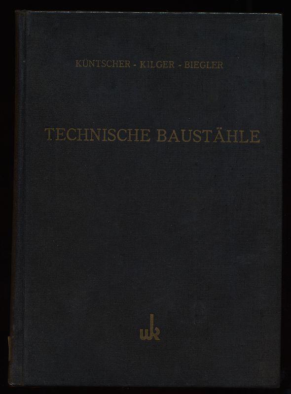 Technische Baustähle : Eigenschaften, Behandlg, Verwendg, Prüfg. Hilfs- u. Nachschlagebuch. 2. Aufl.,