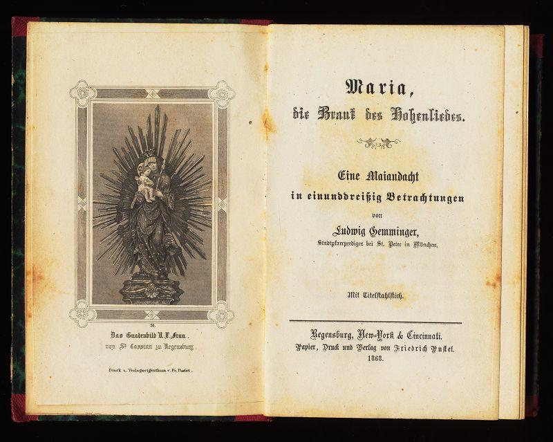 Maria, die Braut des Hohenliedes. Eine Maiandacht In Einunddreißig (31) Betrachtungen (mit Titelstahlstich)