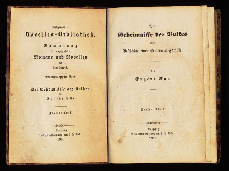 Die Geheimnisse des Volkes oder Geschichte einer Familie aus dem Proletariat (Zweiter (2.) Theil)