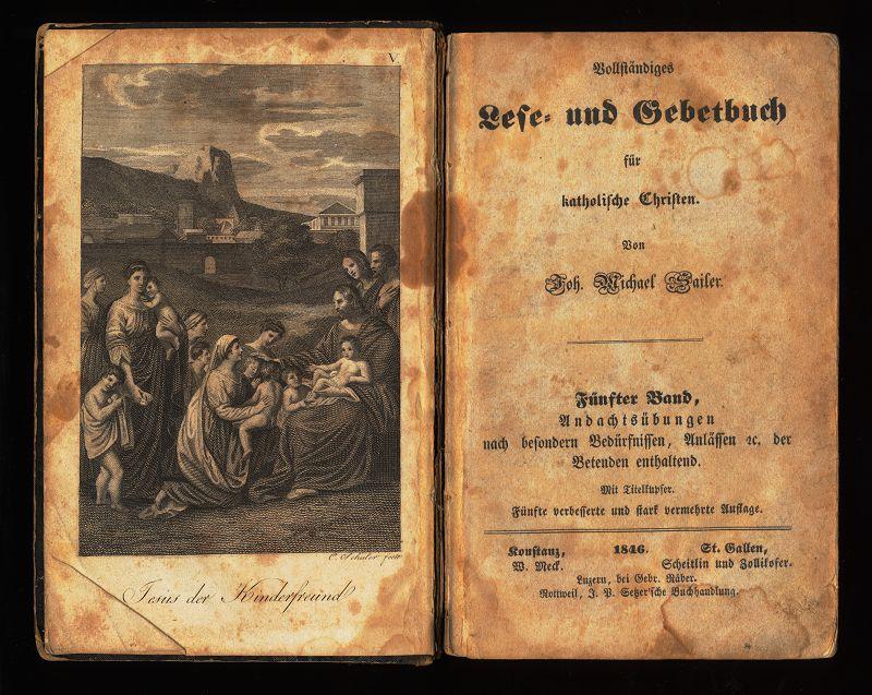 Vollständiges Lese- und Gebetbuch für katholische Christen. 5. und 6. Band in EINEM Bande (2 Bände in einem (1) Buch) 5. verb u. stark verm. Aufl.,