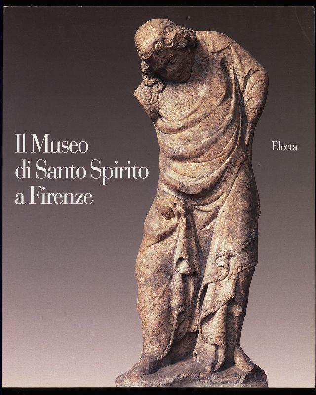 Il museo di Santo Spirito a Firenze.