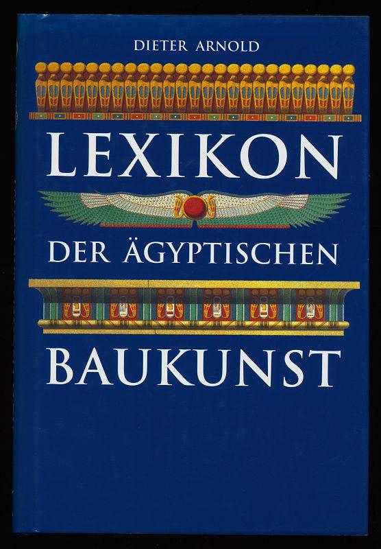 Lexikon der ägyptischen Baukunst.