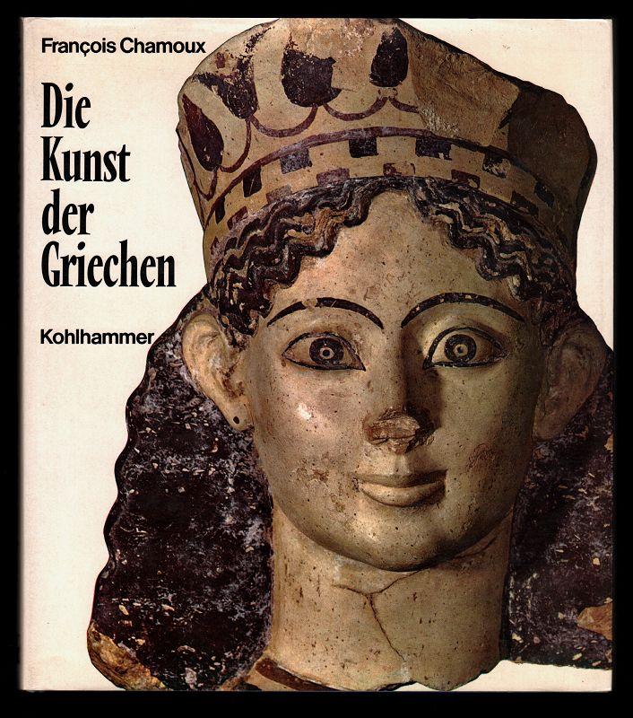 Die Kunst der Griechen. 2. Aufl.,