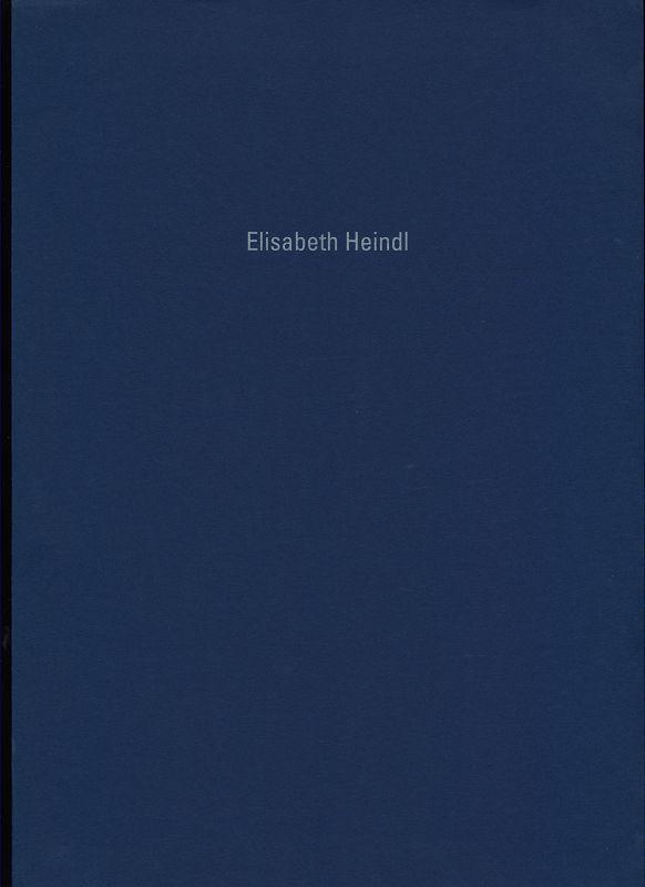 Elisabeth Heindl : Papierarbeiten.