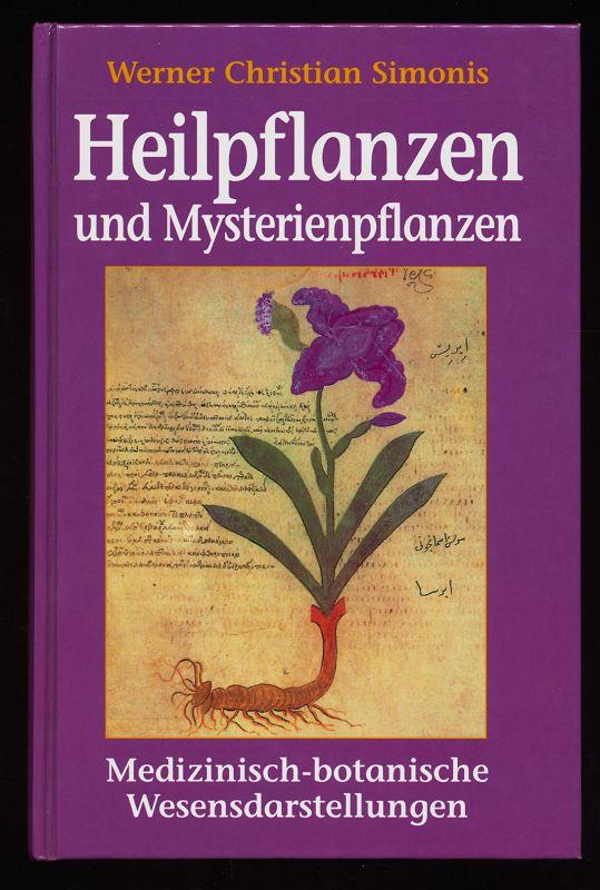 Heilpflanzen und Mysterienpflanzen : Medizinisch-botanische Wesensdarstelllungen.