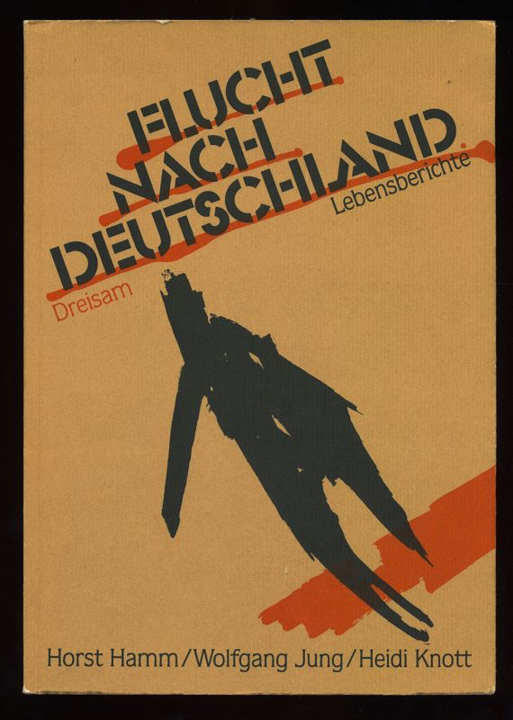Flucht nach Deutschland : Lebensberichte. 1. Aufl.,