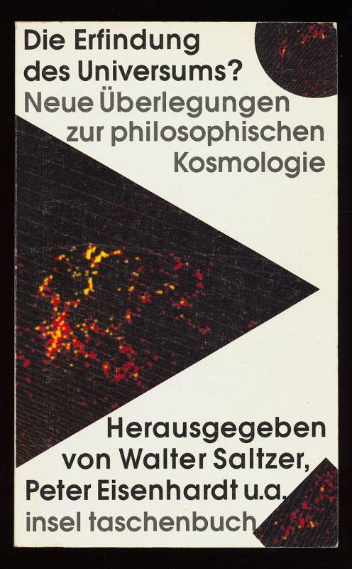 Die Erfindung des Universums? Neue Überlegungen zur philosophischen Kosmologie. Orig.-Ausg., 1. Aufl.,