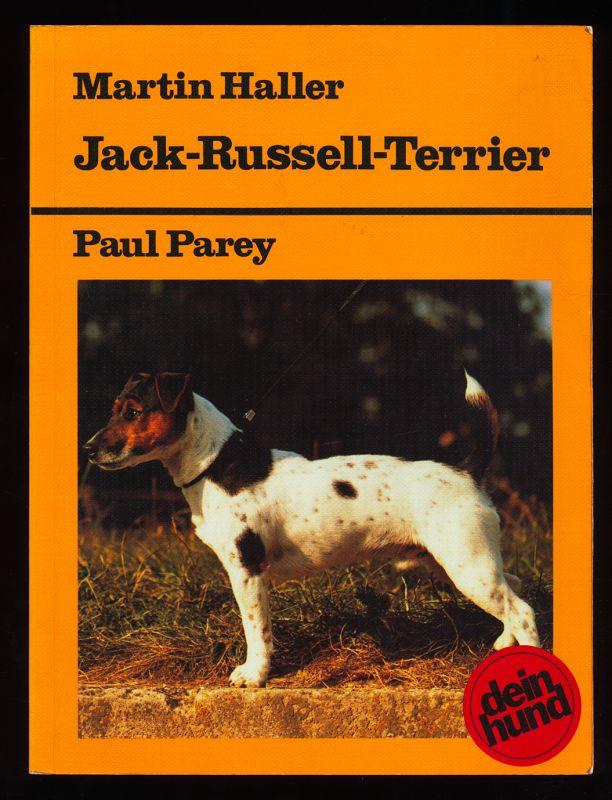 Jack-Russell-Terrier : Praktische Ratschläge für Haltung, Pflege und Erziehung. Dein Hund. 2. überarb. Aufl.,
