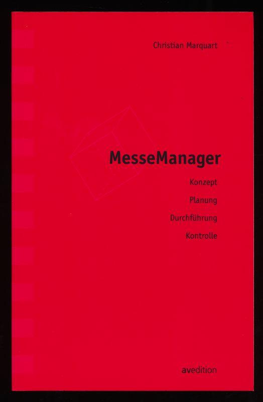 MesseManager : Konzept, Planung, Durchführung, Kontrolle.