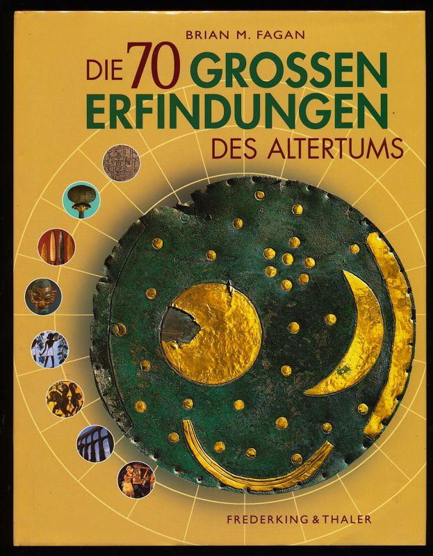 Fagan, Brian M. [Hrsg.]: Die siebzig großen Erfindungen des Altertums. 2. Aufl.,