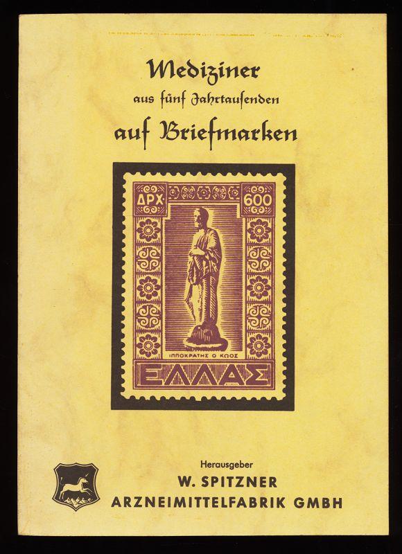Gutmann, Siegfried und R. Vatke: Mediziner aus fünf Jahrtausenden auf Briefmarken.