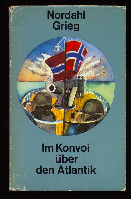 Im Konvoi über den Atlantik : Reportagen und Publizistik. 1. Aufl.,